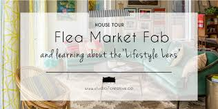 Interior Design Learning by Flea Market Fab And Learning About The U201clifestyle Lens