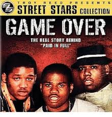Paid In Full Meme - street stars collection game over the real story behind paid in full