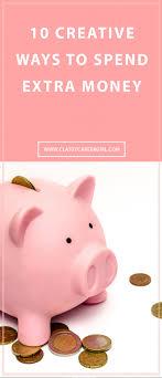 10 creative ways to spend money career
