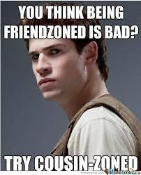 Cousin Meme - cousin zoned by ficuss meme center