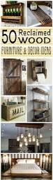 best 25 reclaimed wood furniture ideas on pinterest reclaimed