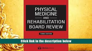 download physical medicine and rehabilitation board review third