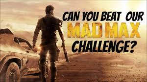 Can Challenge Kill You Mad Max Challenge Can You Kill Top