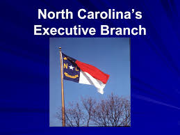 North Carolina Cabinet North Carolina U0027s Executive Branch Ppt Download
