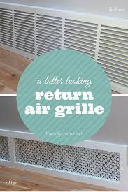 Decorative Wall Return Air Grille The Shockingly Easy Way To Beautify Your Ugly Air Vents