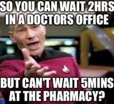 It Can Wait Meme - cool but my doctor sent it in and said it would be ready when i got