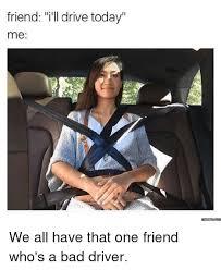 Meme Driver - 25 best memes about bad driver bad driver memes