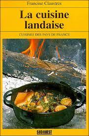 cuisine landaise cuisine landaise broché f claustres achat livre achat