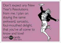 New Years Resolution Meme - new years resolution sarcastic funnies pinterest humor