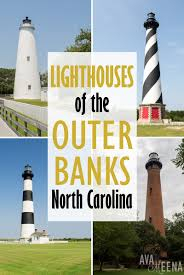 Light Houses A Guide To The Outer Banks Lighthouses In North Carolina
