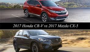 mazda5 vs honda crv 2017 honda cr v vs 2017 mazda cx 5 top speed