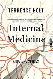 internal medicine a doctor u0027s stories terrence holt