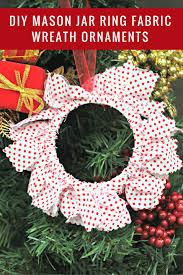 diy mason jar ring fabric wreath ornaments fabric wreath