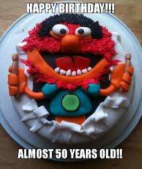 happy birthday almost 50 years old cake day make a meme