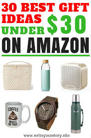 30 Best Gifts For Gift 30 Cool Gift Ideas 30 For Him Write Your Story