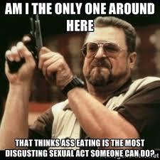 Eating Meme - ass eating meme by kumar2 0 memedroid