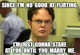 Just For You Meme - dwight schrute meme imgflip