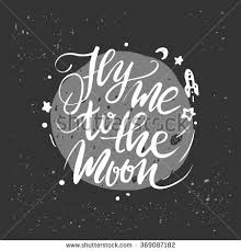 lettering quote fly me moon stock vector 369087182