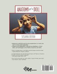 doll design book anatomy of a doll the fabric sculptor s handbook susanna oroyan