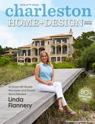 Home Design And Remodeling Show 2016 Charleston Home Design Magazine Summer 2016 By Charleston Home