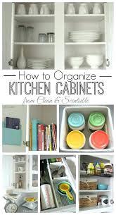 ideas for organizing kitchen organizing kitchen cabinets bloomingcactus me