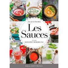 le branle dans la cuisine les sauces petits secrets de cuisine broché jacques thorel