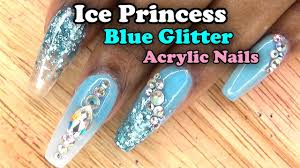 ice princess blue glitter acrylic nails acrylic fill in and