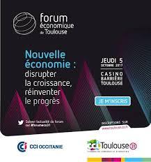 chambre de commerce haute garonne jeudi 5 octobre 2017 le forum cci toulouse haute garonne