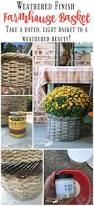 best 25 farmhouse baskets ideas on pinterest country family
