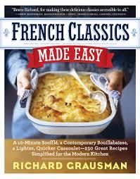 french classics made easy richard grausman 9780761158547 amazon