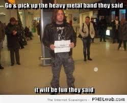 Meme Band - 22 funny heavey metal band name meme pmslweb
