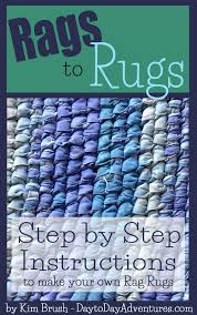 How To Rag Rug Step By Step Instructions To Make Your Own Rag Rugs U2014 Day To Day
