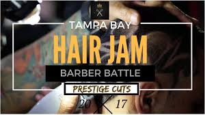 tampa bay hair jam 2017 prestige cuts barber battle best