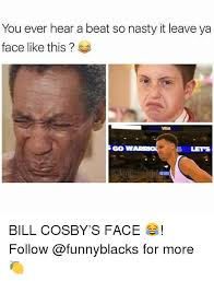 Ya Nasty Meme - you ever hear a beat so nasty it leave ya face like this gow lets
