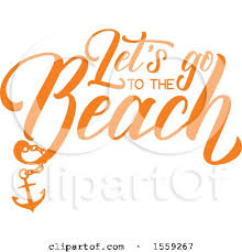 go design clipart of an orange lets go to the beach summer text design