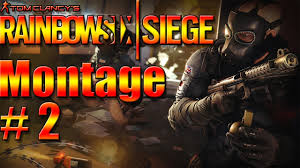 rainbow six siege montage 2 youtube