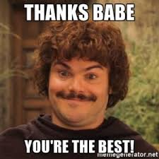 Babe Memes - thank you babe meme thank you meme pinterest meme