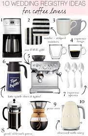 gift registry ideas wedding 10 wedding registry ideas for coffee livvyland