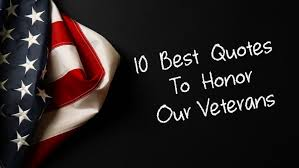 veterans day 2016 10 best quotes to honor our veterans
