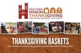 thanksgiving baskets thanksgiving baskets united methodist church fort worth