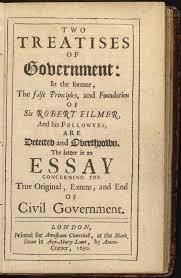 An Essay Concerning the True Original, Extent and End of Civil Government