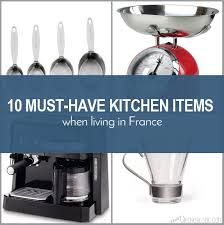 home necessities 10 must have kitchen items when living in france grenobloise