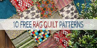 10 free rag quilt patterns tutorials for beginners