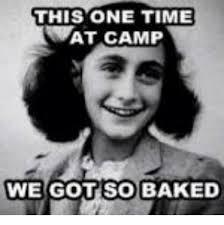 Wat Meme - this one time wat c we got so baked baked meme on me me