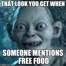 Free Food Meme - gollum meme imgflip