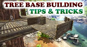 ark tree base building tips tricks closed corners