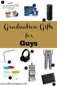 graduation gifts for boys graduation gifts for guys almost empty nest
