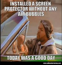 Bubbles Meme - installed a screen protector without any air bubbles call center