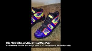 Nike Map Nike More Uptempo Gs Heat Map Pack Color Change Youtube