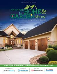 cincinnati home u0026 garden show 2017 by cincinnati magazine issuu